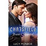 Sheikh's Scandal (The Chatsfield Book 1)