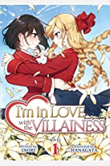 I'm in Love With the Villainess Light Novel 1 ペーパーバック