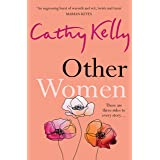 Other Women: The honest, funny story about real life, real relationships and real women that has readers gripped