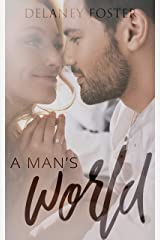 A Man's World (A Woman's Touch Book 2) Kindle Edition