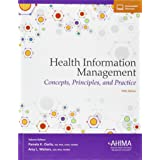 Health Information Management: Concepts, Principles, and Pra