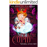 I'm With Cupid: A Paranormal Women's Fiction Valentines Day Novella (Witching After Forty)