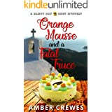 Orange Mousse and a Fatal Truce (Sandy Bay Cozy Mystery Book 15)