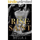 The Rise of Saint: A Dark Romance Novel (The Sins of Saint Book 1)