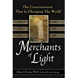 Merchants of Light: The Consciousness That Is Changing the World (English Edition)