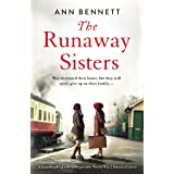 The Runaway Sisters: A heartbreaking and unforgettable World War 2 historical novel