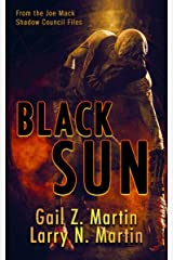 Black Sun: A Novella from the Shadow Council Archives (Joe Mack Book 2) Kindle Edition
