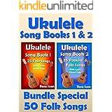 Ukulele Song Book 1 & 2 - 50 Folk Songs With Lyrics and Ukulele Chord Tabs - Bundle of 2 Ukulele Books: Folk Songs (Ukulele S