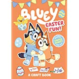 Bluey: Easter Fun!: A Craft Book