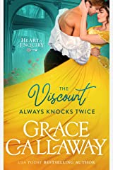 The Viscount Always Knocks Twice (Heart of Enquiry Book 4) Kindle Edition