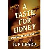 A Taste for Honey (The Mycroft Holmes Mysteries Book 1)