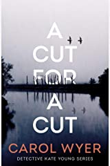 A Cut for a Cut (Detective Kate Young Book 2) Kindle Edition
