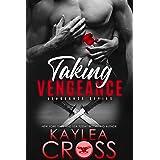Taking Vengeance (Vengeance Series Book 6)