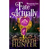 Fate Actually: A Paranormal Women's Fiction Novel (Moonstone Cove Book 2)