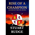 Rise of a Champion (Legend of the Cid Book 1)