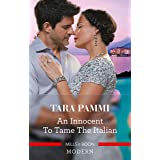 An Innocent to Tame the Italian (The Scandalous Brunetti Brothers Book 1)