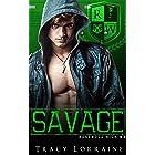 SAVAGE: A Dark High School Bully Romance (Rosewood High Book 3)
