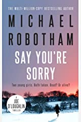 Say You're Sorry: Joe O'Loughlin Book 6 (Joseph O'Loughlin) Kindle Edition