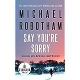 Say You're Sorry: Joe O'Loughlin Book 6 (Joseph O'Loughlin)