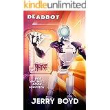 Deadbot (Bob and Nikki Book 14)