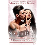 Shot at Love: Renegades 8 (The Renegades Series)