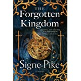 The Forgotten Kingdom: A Novel (2) (The Lost Queen)
