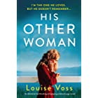 His Other Woman: An absolutely heartbreaking and gripping emotional page-turner