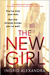 The New Girl: A gripping psychological thriller with a shocking twist perfect for fans of Friend Request Kindle Edition