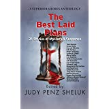 The Best Laid Plans: 21 Stories of Mystery & Suspense (A Superior Shores Anthology Book 1)