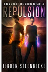 Repulsion (The Unbound Book 1) Kindle Edition