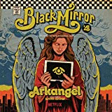 Arkangel - Black Mirror (Original Soundtrack)