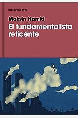 El fundamentalista reticente / The Reluctant Fundamentalist ハードカバー