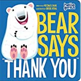 "Bear Says ""Thank You"" (Hello Genius)"