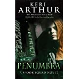Penumbra: Number 3 in series (Spook Squad Trilogy)