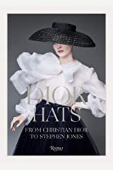 Dior Hats: From Christian Dior to Stephen Jones Hardcover