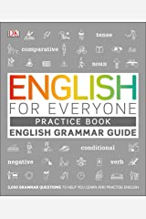 English for Everyone English Grammar Guide Practice Book: English language grammar exercises Kindle Edition