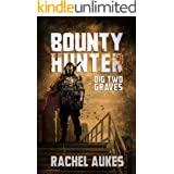 Bounty Hunter: Dig Two Graves
