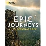 Epic Journeys: 245 Life-Changing Adventures