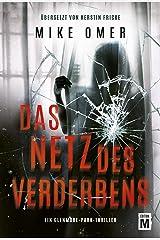 Das Netz des Verderbens (Ein Glenmore-Park-Thriller) (German Edition) Kindle Edition