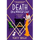 Death on a Winter's Day: A totally addictive cozy murder mystery (A Lady Eleanor Swift Mystery Book 8)