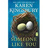 Someone Like You: A Novel
