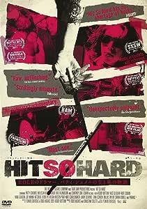 HIT SO HARD [DVD]