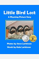 Little Bird Lost: A Rhyming Picture Story Kindle Edition