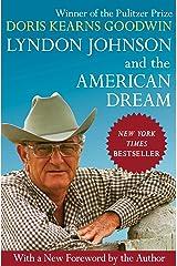 Lyndon Johnson and the American Dream Kindle Edition