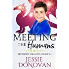 Meeting the Humans (Stonefire Dragons Shorts Book 1)