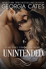 Unintended: A Sin Series Standalone Novel (The Sin Trilogy Book 5) Kindle Edition