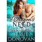 The Dragon's Need (Tahoe Dragon Mates Book 2)