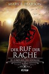 Der Ruf der Rache: Die Chroniken der Hoffnung. Buch 2 (German Edition) Kindle Edition