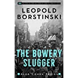 The Bowery Slugger (Alex Cohen Book 1)