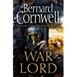 War Lord: The No.1 Sunday Times bestseller, the epic new historical fiction book for 2020: Book 13
